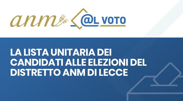 La lista unitaria dei candidati alle elezioni del distretto ANM di Lecce